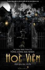 Hoè Viên - Tổng Công Đại Nhân by yeesnnhii