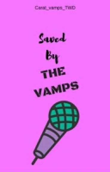 Saved by the vamps