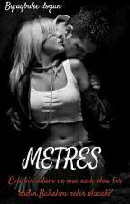 METRES  by aybukedoganx