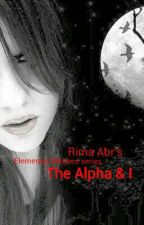 The Alpha and I by rimaabrencia