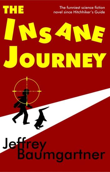 The Insane Journey