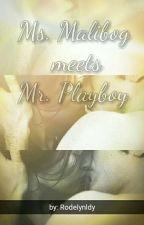 Ms. Malibog meets Mr. Playboy by chinita_ude023