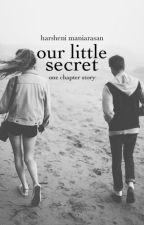 our little secret by harshenixx
