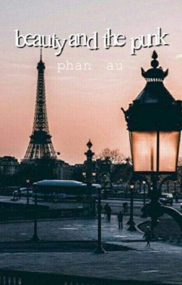 Beauty and the Punk [Phan au]