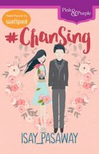 #ChanSing (Published By Bookware Pink&Purple) by isay_pasaway