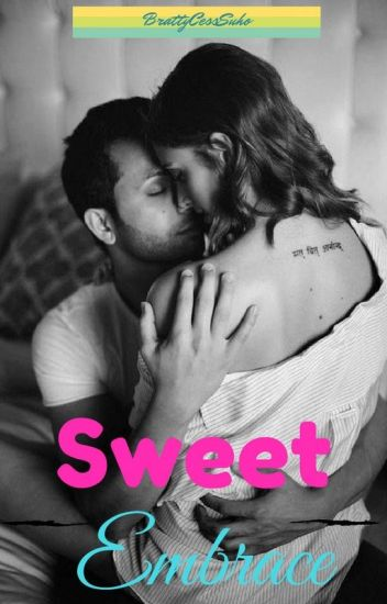 Sweet Embrace(COMPLETED)