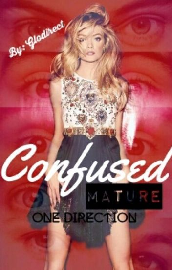 Confused (One Direction Mature)