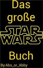 Das Große Star Wars Buch by deleteddeletedlmao