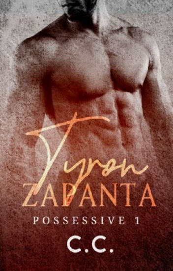 POSSESSIVE 1: Tyron Zapanta - Completed - [PUBLISHED!]