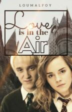 Love is in the Air by LouMalfoy