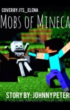 Mobs of Minecraft by JohnnyPeters0