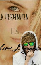 «La Hermanita De Lunadangelis» (elrubius y tú) by _BlueRainbows_