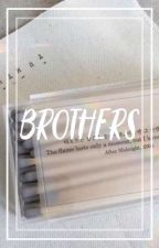 BROTHERS ⇝ LASHTON by asdflkjhg5sos
