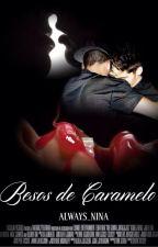 Besos de Caramelo |Ziam|  by Always_Nina
