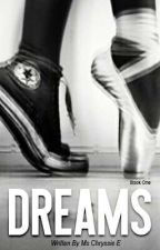 Dreams by MsChryssieE