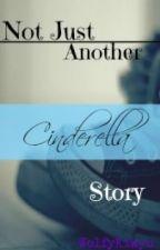 Not Just Another Cinderella Story by wolfykikyu