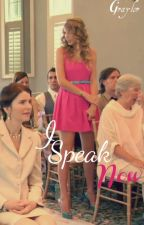 I Speak Now (Taylor and Grant fic) by Graylor