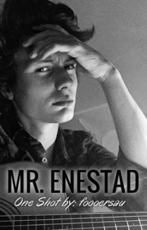 Mr. Enestad-Short Story by foooersau