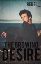 The growing desire (Cameron Dallas fanfic) by REBEL_1