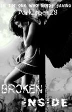 Broken inside. by Dark_poet28