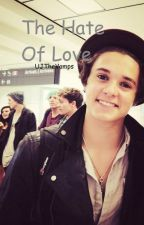 The Hate Of Love - Bradley Simpson #Wattys2015 {COMPLETA} by UJTheVamps