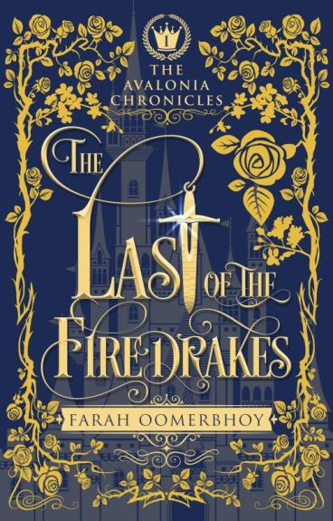 The Last of the Firedrakes [Watty Award Winner 2015]