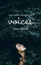Voices [ON HOLD SORRY] by gullibility