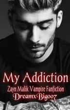 My Addiction (Zayn Malik + Unedited) by DreamxBig007