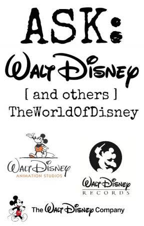 ASK: Walt Disney [and others] by TheWorldOfDisney