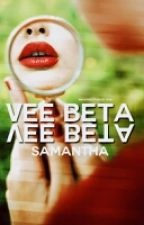 VEE BETA ( Book1 of the BETA Series) by j_lovely