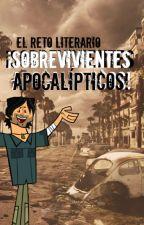 El reto literario ¡Sobrevivientes Apocalípticos! by SonofMars001