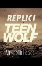 Replici Teen Wolf by MrsSata
