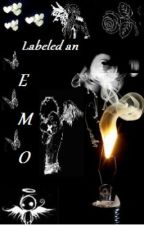 Labeled An Emo... (poems) by SaveMeAngels