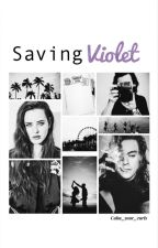 ❀Saving Violet ❀ by Calm_Your_Curls
