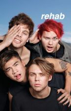 Rehab ; 5SOS by lusciousjarry