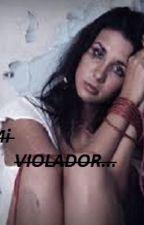 Mi violador by hiddenlop