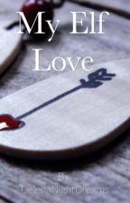 My elf love by Lovely-Sweetie