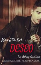 Mas Allá Del Deseo. - Maluma y Tú by ashleychocolate123