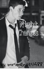 Night Changes (Shawn Mendes FF German) *Slow Updates* by mrsmendes1488