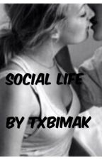Social life by michellebelit