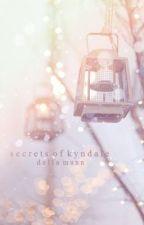 Secrets of Kyndale by dellamunn