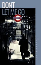 Don't let me go || Larry - One Shot. by _louu94