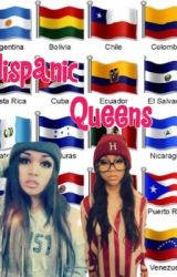 Hispanic Queens by Mxrci_x33