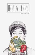 """""""hola, lou"""" » stylinson by larrybrxvery"""