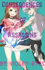 Consequences of Assassins ((Killua x OC)) by violet--eyes