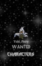 Wanted : Charakters by Yuki_Fairy