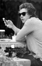 CATFISH by larrystylinsonfics79