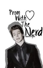 Prom With The Nerd by Louisxstylesx