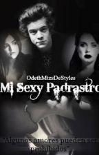 Mi Sexy Padrastro- H.S by OdethMtzsDeStyles