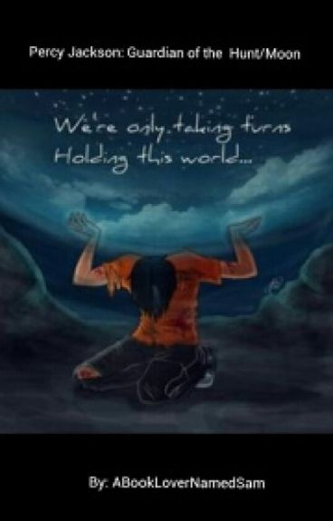 Percy Jackson: Guardian of the Hunt/Moon
